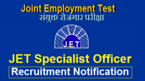 JET Exam 2018 | Specialist Officer Notification Out