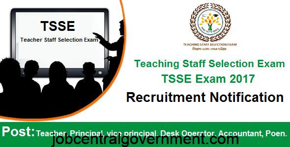 Teaching Staff Selection Exam (TSSE) Recruitment Notification 2017